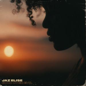 Album Good Over Evil from Jaz Elise