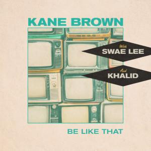 Khalid的專輯Be Like That (feat. Swae Lee & Khalid)