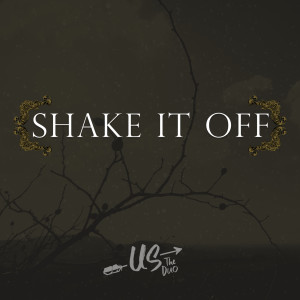 Us The Duo的專輯Shake It Off