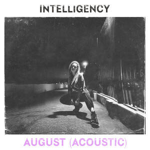 Album August (Acoustic) from Intelligency