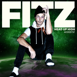 Fitz and The Tantrums的專輯Head Up High (Acoustic)