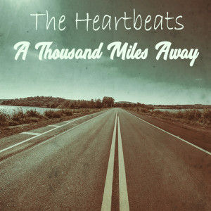 Album A Thousand Miles Away from The Heartbeats