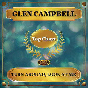 Glen Campbell的專輯Turn Around, Look at Me