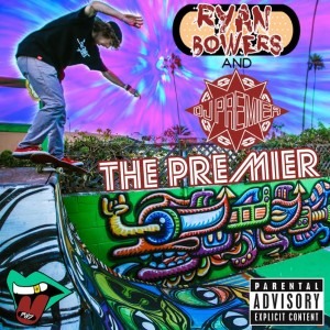 Album The Premier - Single (Explicit) from Ryan Bowers