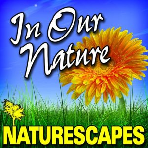 Naturescape的專輯In Our Nature (Nature Sounds)
