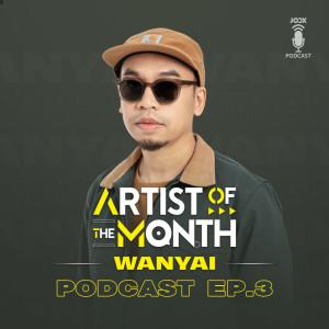 อัลบัม Artist of The Month Podcast ศิลปิน Wanyai
