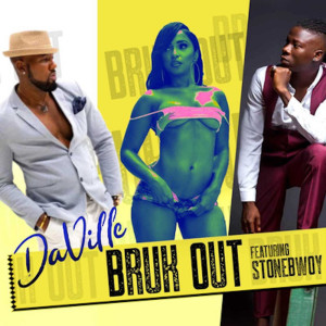 Album Bruk Out from DA'Ville