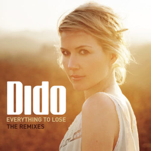 Listen to Everything To Lose (Fred Falke Dub) song with lyrics from Dido