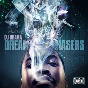 Album Dreamchasers from DJ Drama