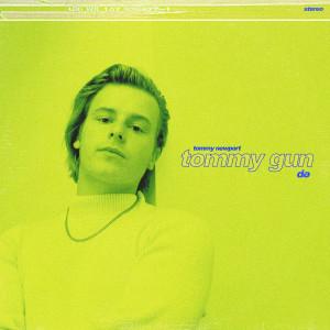 Tommy Newport的專輯Tommy Gun