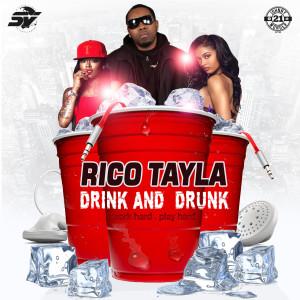Album Drink & Drunk (Work Hard Play Hard) from Rico Tayla