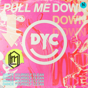 Dance Yourself Clean的專輯Pull Me Down