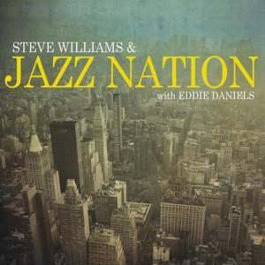 Album Steve Williams & Jazz Nation from Steve Williams