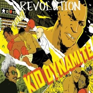 Album Kid Dynamite from Revolution