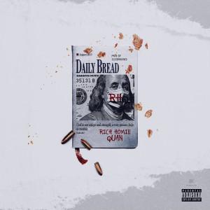 Album Daily Bread (Explicit) from Rich Homie Quan