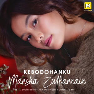 Album Kebodohanku from Marsha Zulkarnain