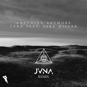 Anything Anymore (JVNA Remix)