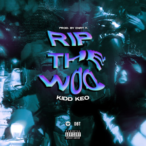 Album RIP THE WOO from Kidd Keo