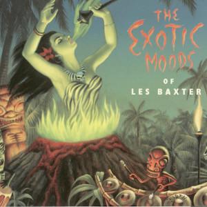 The Exotic Moods Of Les Baxter 1996 Les Baxter