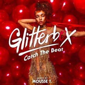 Mousse T.的專輯Glitterbox - Catch The Beat (DJ Mix)