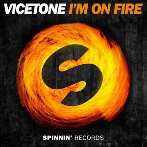 Album I'm on Fire from Vicetone