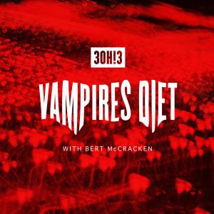 Album VAMPIRE'S DIET from 3OH!3