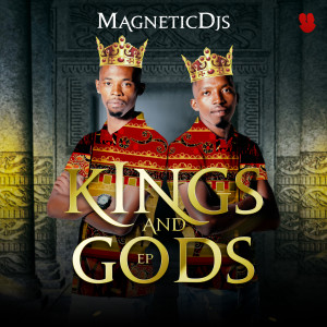 Album Kings and Gods from Magnetic DJ's