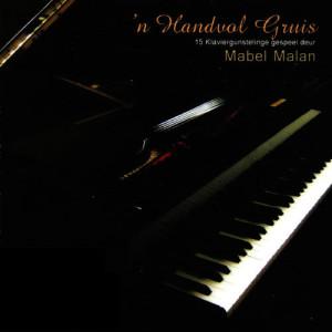 Album 'n Handvol Gruis (15 Klaviergunstelinge gespeel deur Mabel Malan) from Mabel Malan