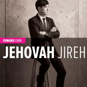 Jehovah Jireh dari Edward Chen