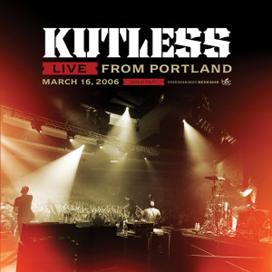 Live From Portland 2006 Kutless