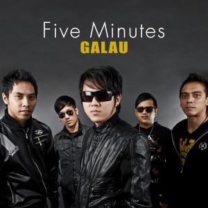 Galau dari Five Minutes
