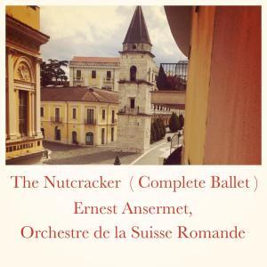 Album The Nutcracker (Complete Ballet) from Ernest Ansermet