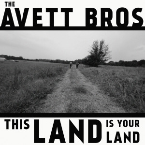 The Avett Brothers的專輯This Land Is Your Land