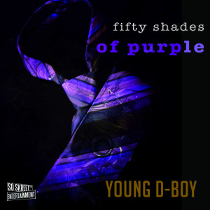 Album Fifty Shades of Purple (Explicit) from Young D-Boy