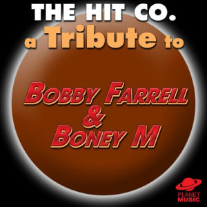The Hit Co.的專輯A Tribute to Bobby Farrell and Boney M