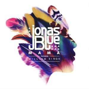 Dengarkan Mama lagu dari Jonas Blue dengan lirik