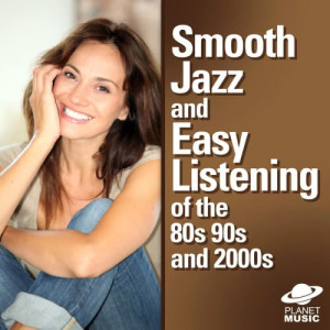 The Hit Co.的專輯Smooth Jazz and Easy Listening 70s - 2000s