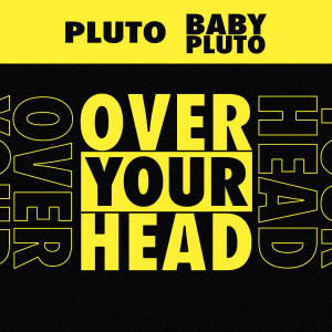 Album Over Your Head from Future