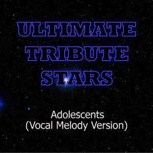 Ultimate Tribute Stars的專輯Incubus - Adolescents (Vocal Melody Version)
