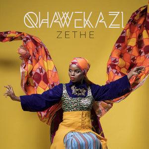 Album Qhawekazi from Zethe