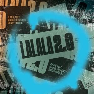 Album Lalala 2.0(Explicit) from Danny Romero