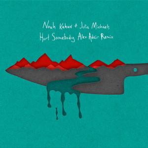 收聽Noah Kahan的Hurt Somebody (Alex Adair Remix)歌詞歌曲