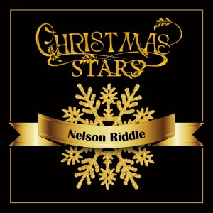 Christmas Stars: Nelson Riddle