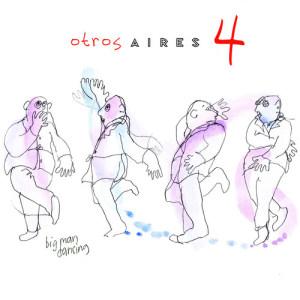 Album Otros Aires 4 from Otros Aires