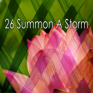 26 Summon a Storm