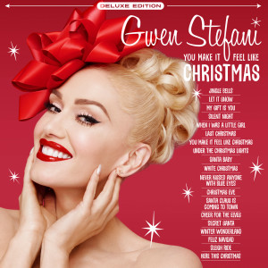 Gwen Stefani的專輯You Make It Feel Like Christmas