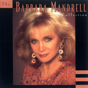 The Barbara Mandrell Collection 1995 Barbara Mandrell
