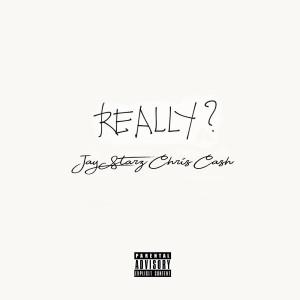 Album Really? from Jay Starz