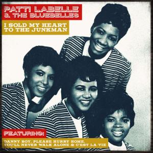 Album Patti Labelle & The Bluebelles - I Sold My Heart To The Junkman from Patti LaBelle & The Bluebelles