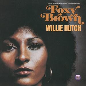 Album Foxy Brown from Willie Hutch
